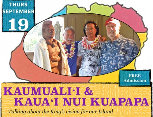 Hear About King Kaumuali'i's Vision for Kaua'i at KCC Thursday